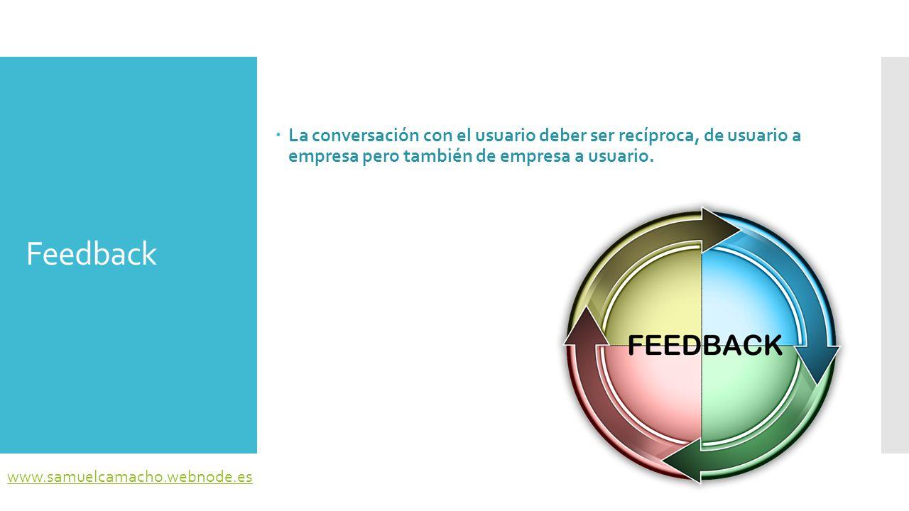 La conversación con el usuario deber ser recíproca, de usuario a empresa pero también de empresa a usuario.