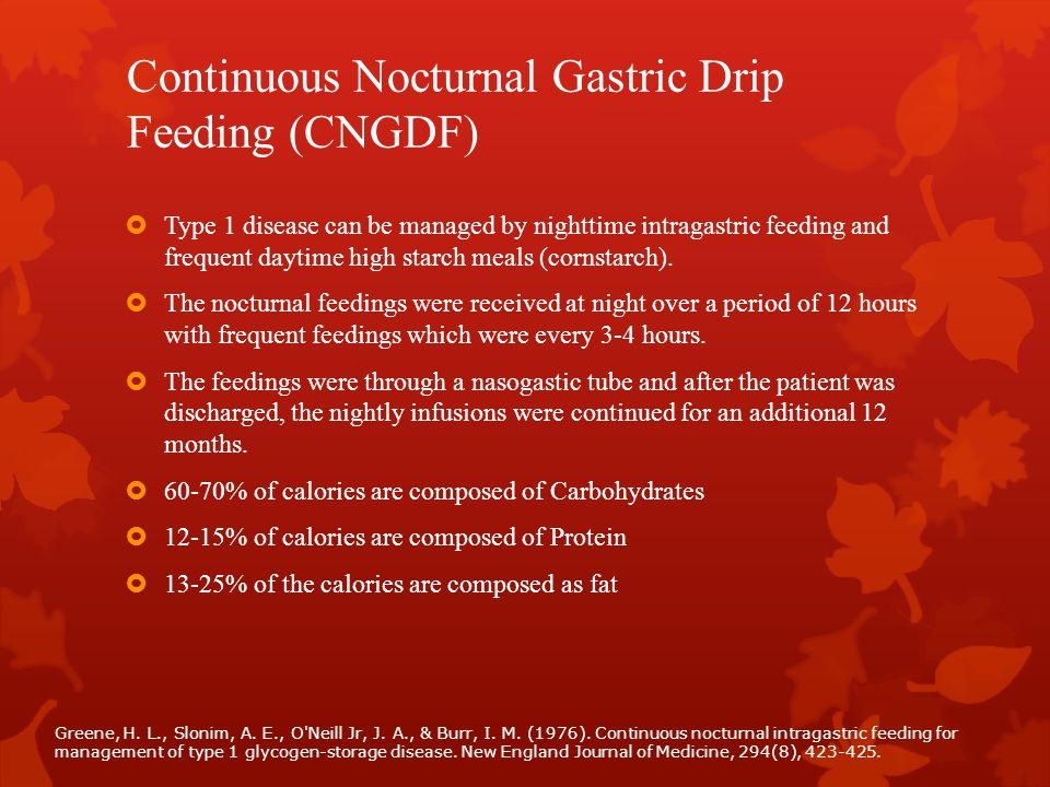 Continuous Nocturnal Gastric Drip Feeding (CNGDF)