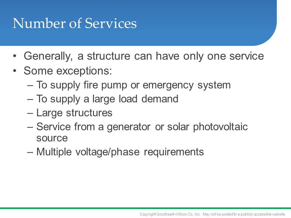 Number of Services Generally, a structure can have only one service