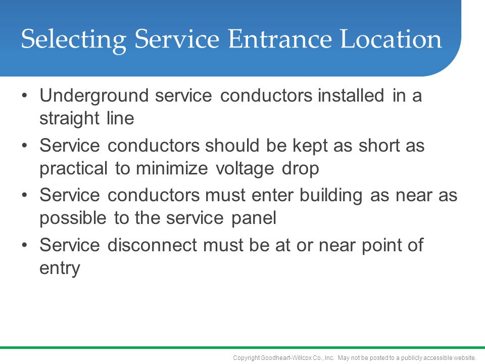 Selecting Service Entrance Location