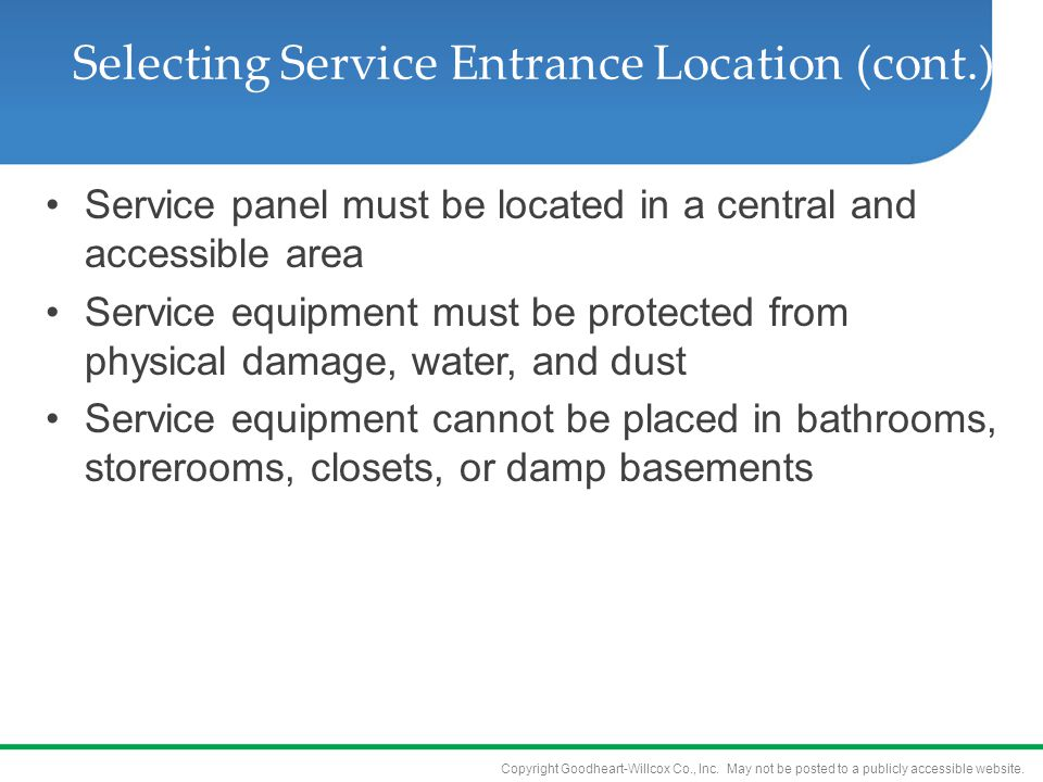 Selecting Service Entrance Location (cont.)