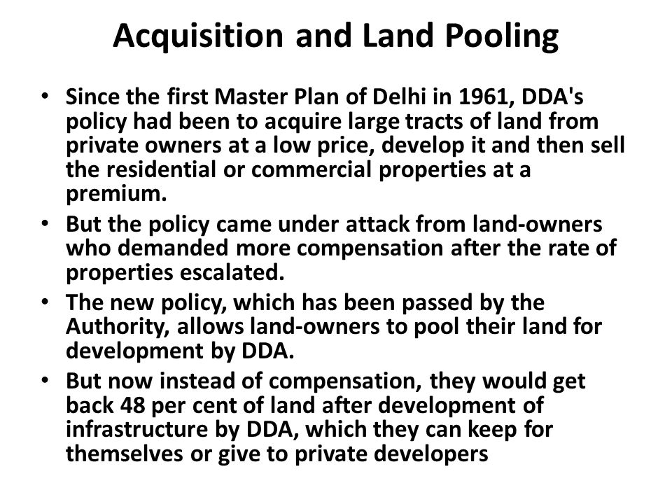 Acquisition and Land Pooling