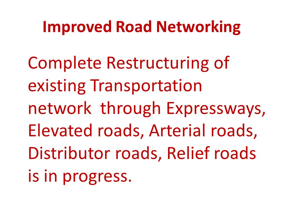 Improved Road Networking