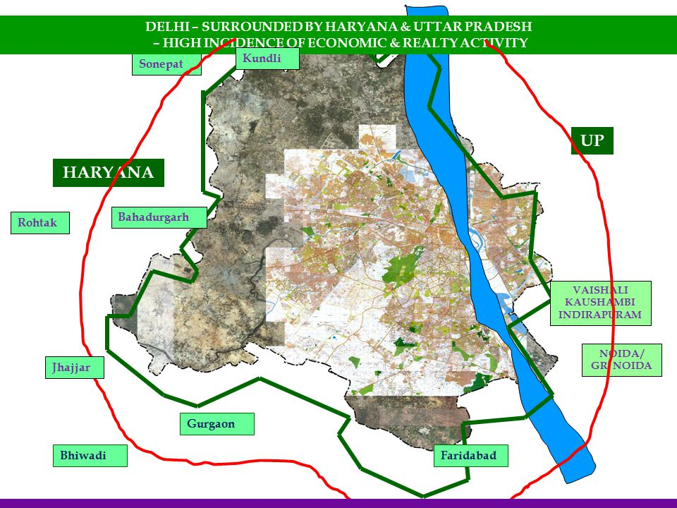 UP HARYANA DELHI – SURROUNDED BY HARYANA & UTTAR PRADESH