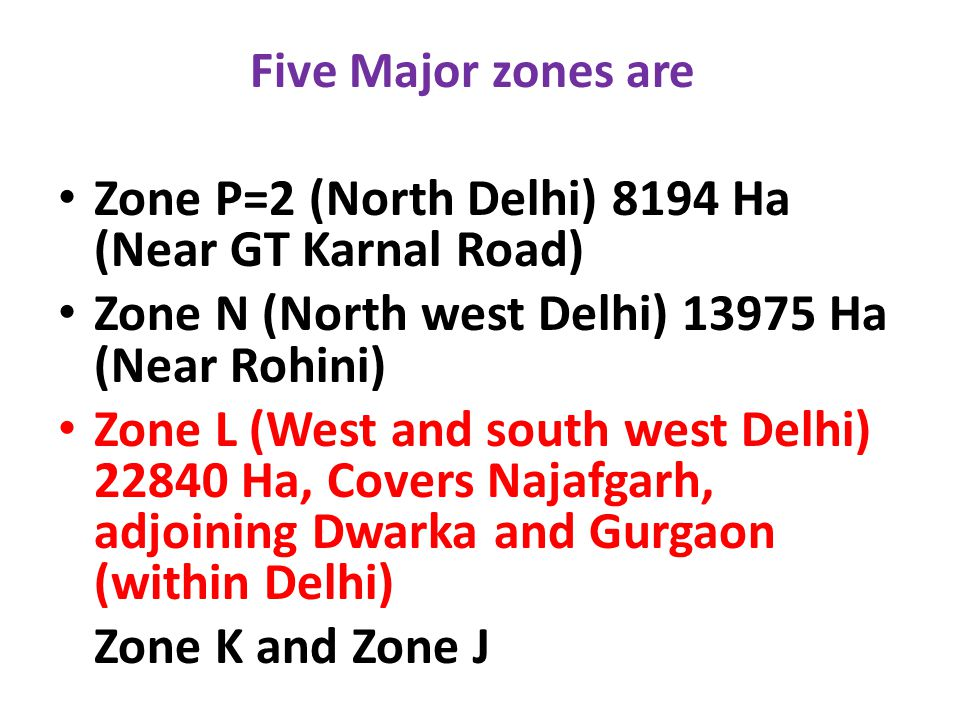 Zone P=2 (North Delhi) 8194 Ha (Near GT Karnal Road)