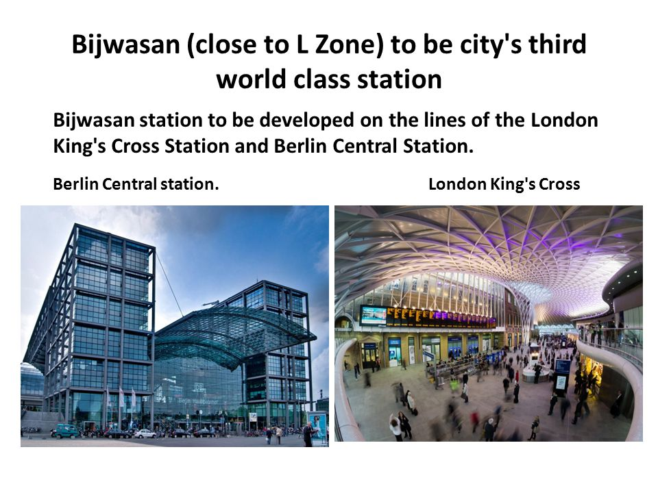 Bijwasan (close to L Zone) to be city s third world class station