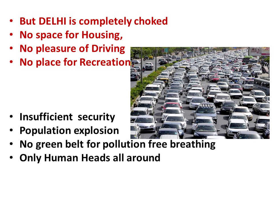But DELHI is completely choked