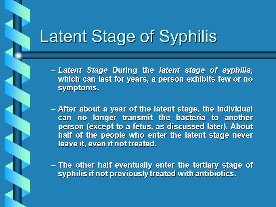 Latent Stage of Syphilis