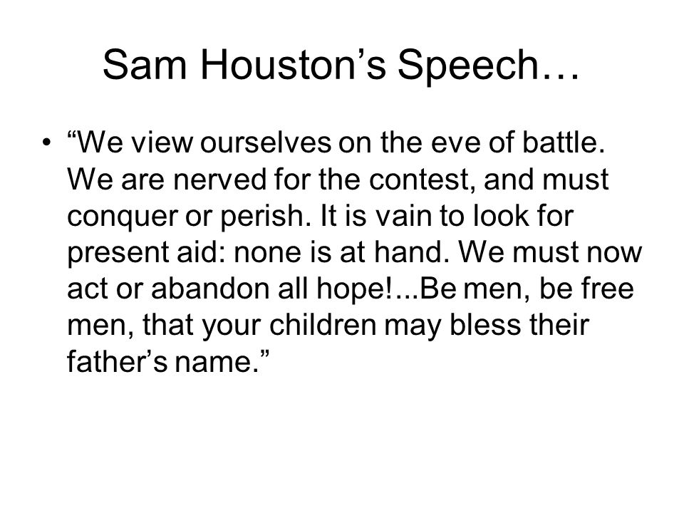 Sam Houston's Speech…