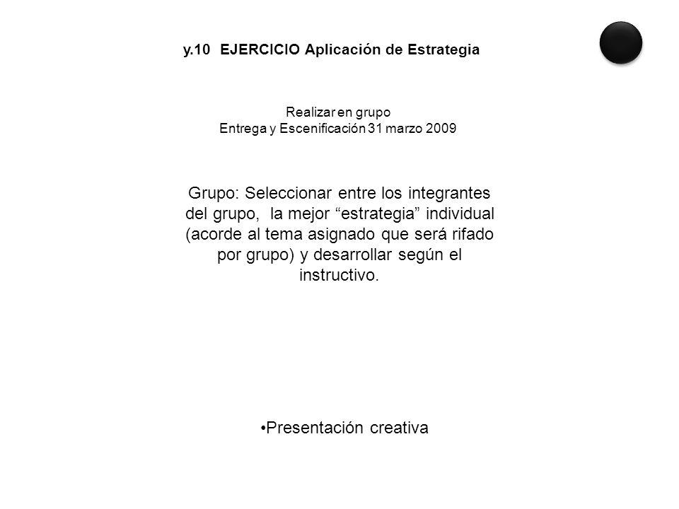 y.10 EJERCICIO Aplicación de Estrategia
