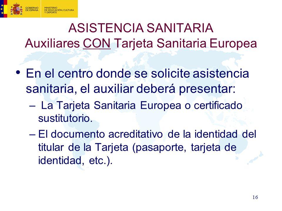 ASISTENCIA SANITARIA Auxiliares CON Tarjeta Sanitaria Europea