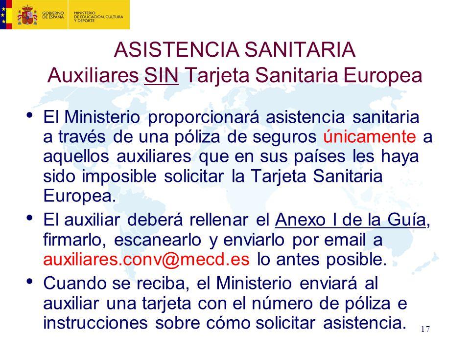 ASISTENCIA SANITARIA Auxiliares SIN Tarjeta Sanitaria Europea