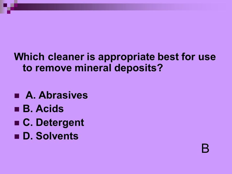 Which cleaner is appropriate best for use to remove mineral deposits