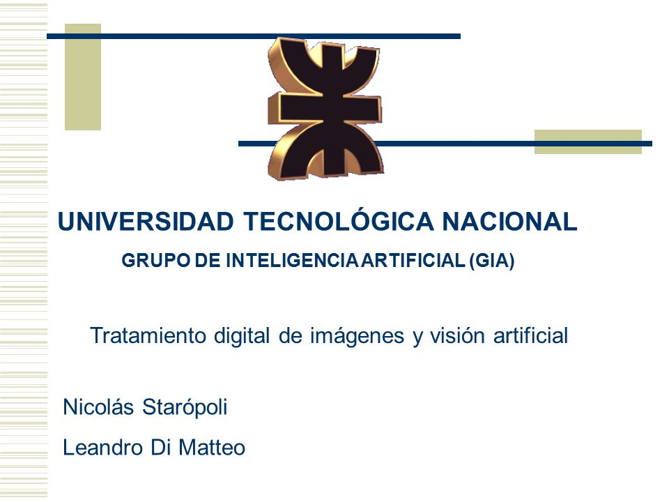 GRUPO DE INTELIGENCIA ARTIFICIAL (GIA)
