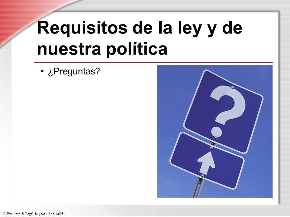 Requisitos de la ley y de nuestra política