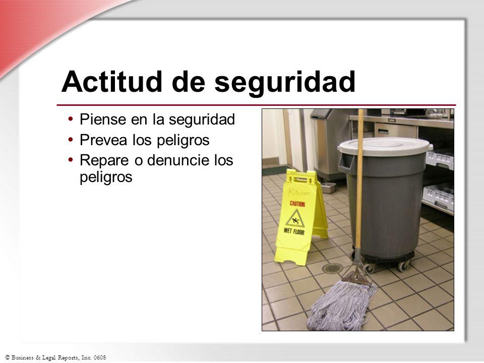 Actitud de seguridad Piense en la seguridad Prevea los peligros