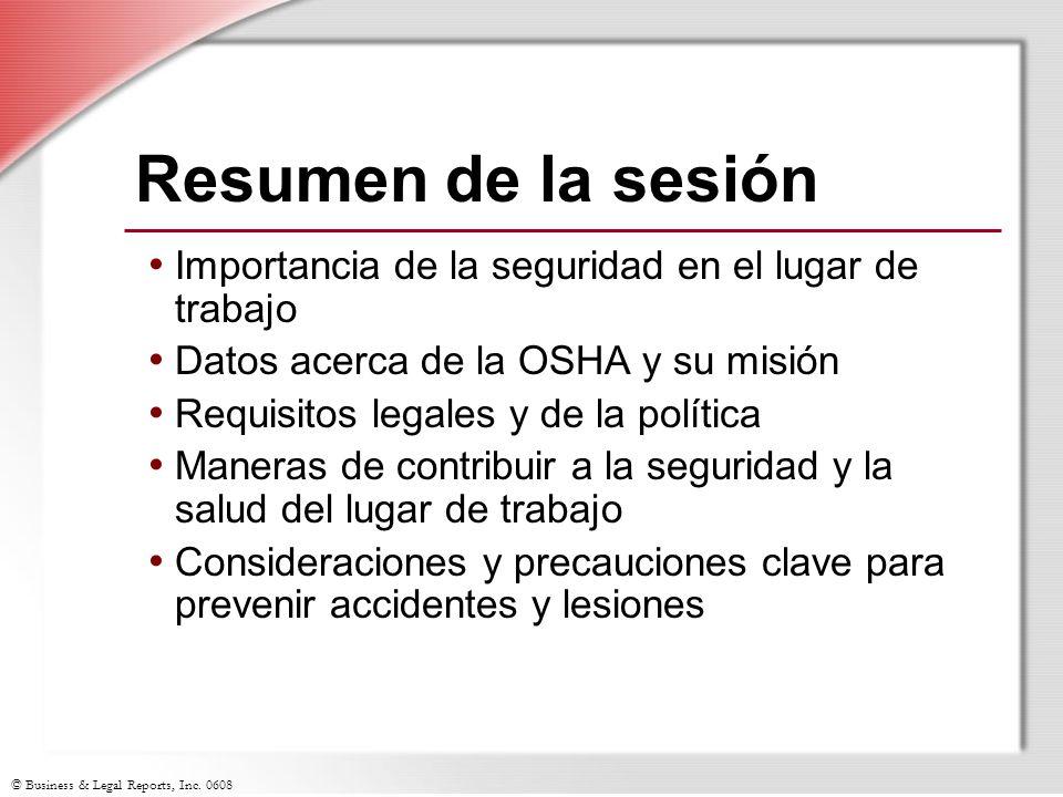 Resumen de la sesión Importancia de la seguridad en el lugar de trabajo. Datos acerca de la OSHA y su misión.