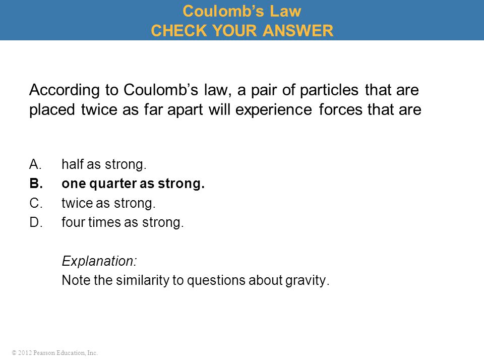 Coulomb's Law CHECK YOUR ANSWER
