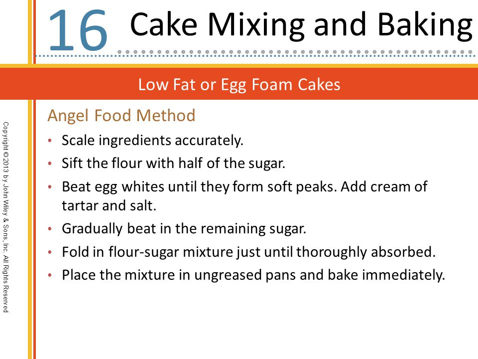 16 Cake Mixing and Baking Low Fat or Egg Foam Cakes Angel Food Method