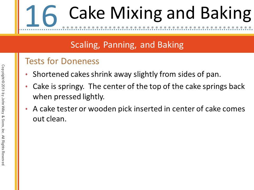 16 Cake Mixing and Baking Scaling, Panning, and Baking
