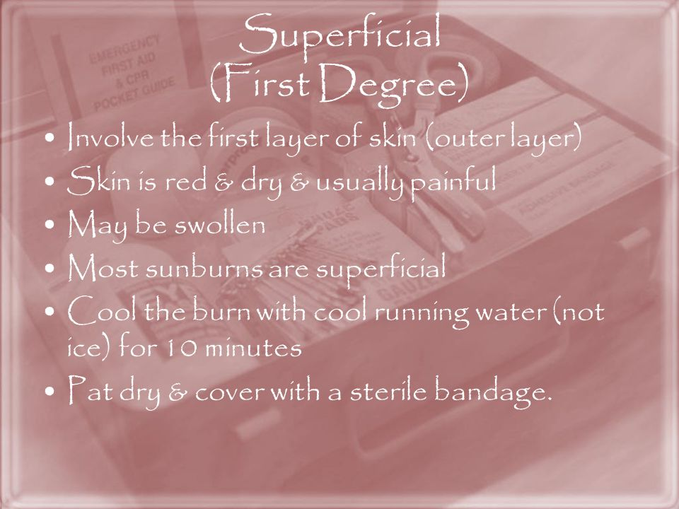 Superficial (First Degree)
