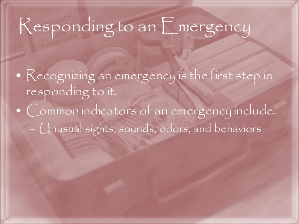 Responding to an Emergency