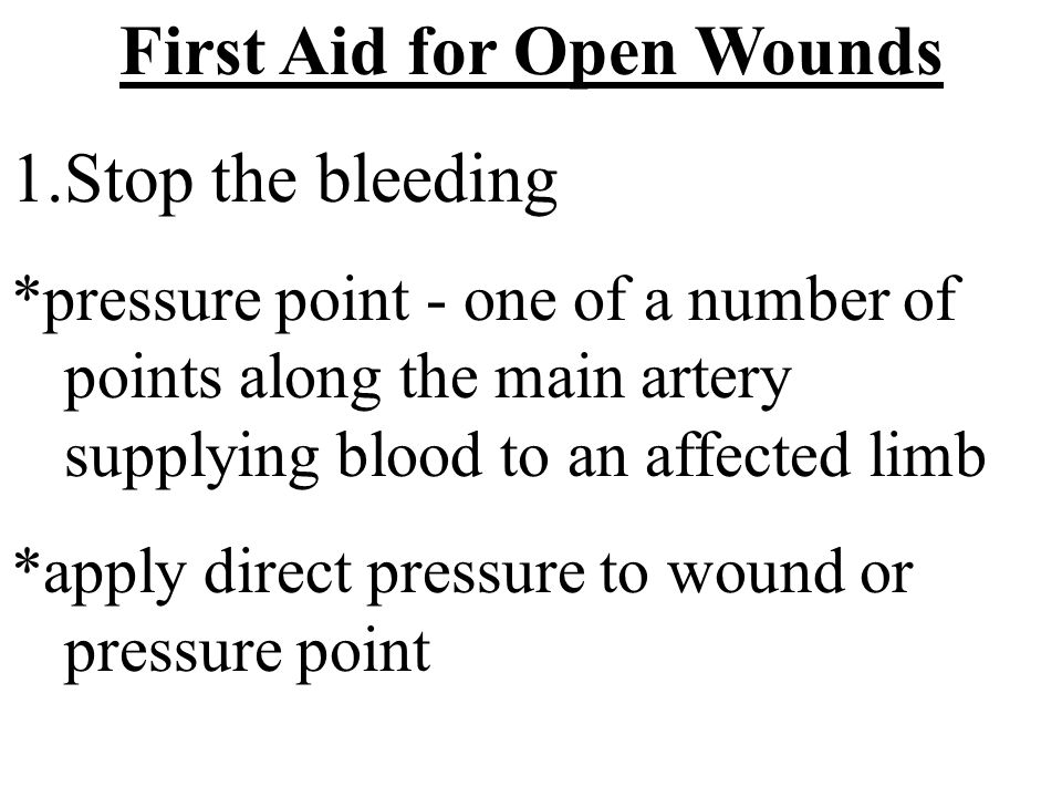 First Aid for Open Wounds