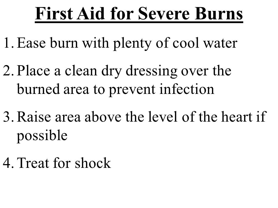 First Aid for Severe Burns