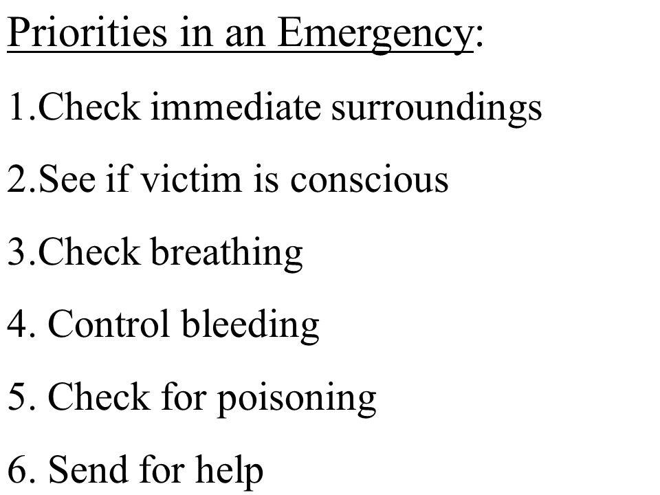 Priorities in an Emergency: