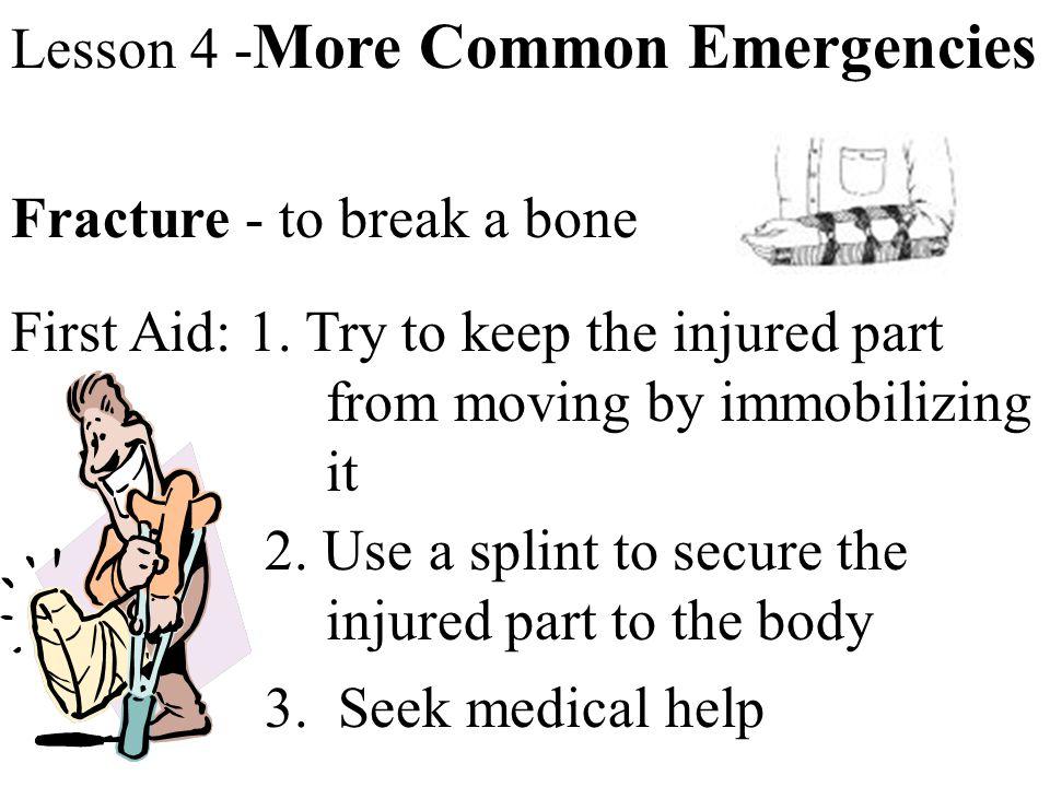 Lesson 4 -More Common Emergencies