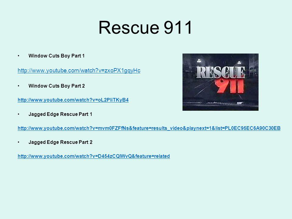 Rescue 911 http://www.youtube.com/watch v=zxoPX1gqyHc