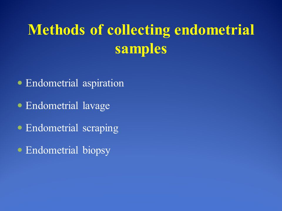 Methods of collecting endometrial samples