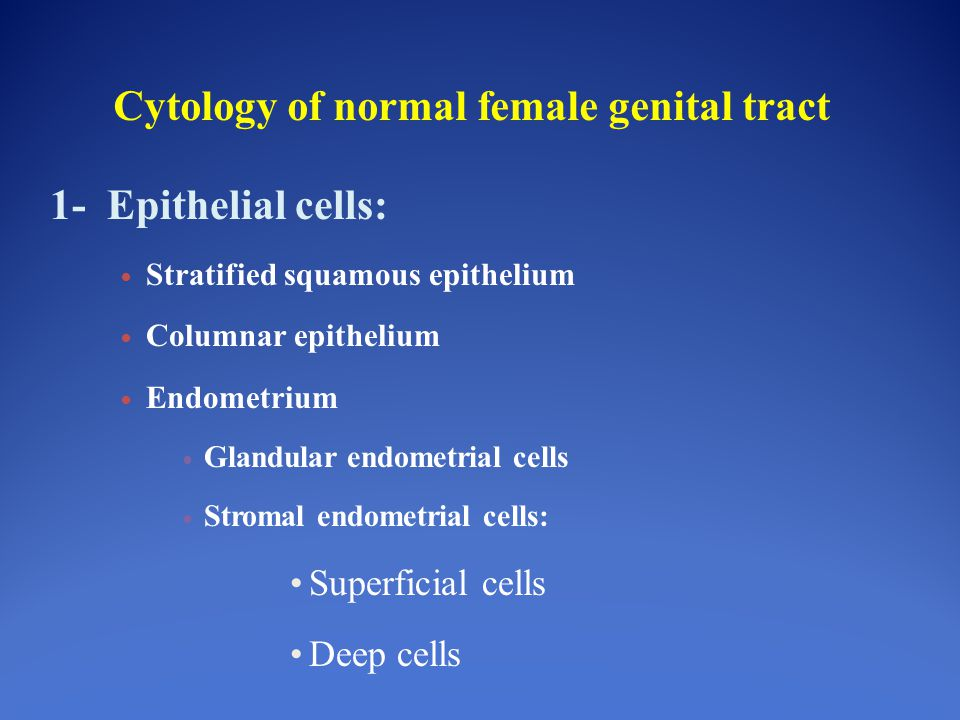 Cytology of normal female genital tract