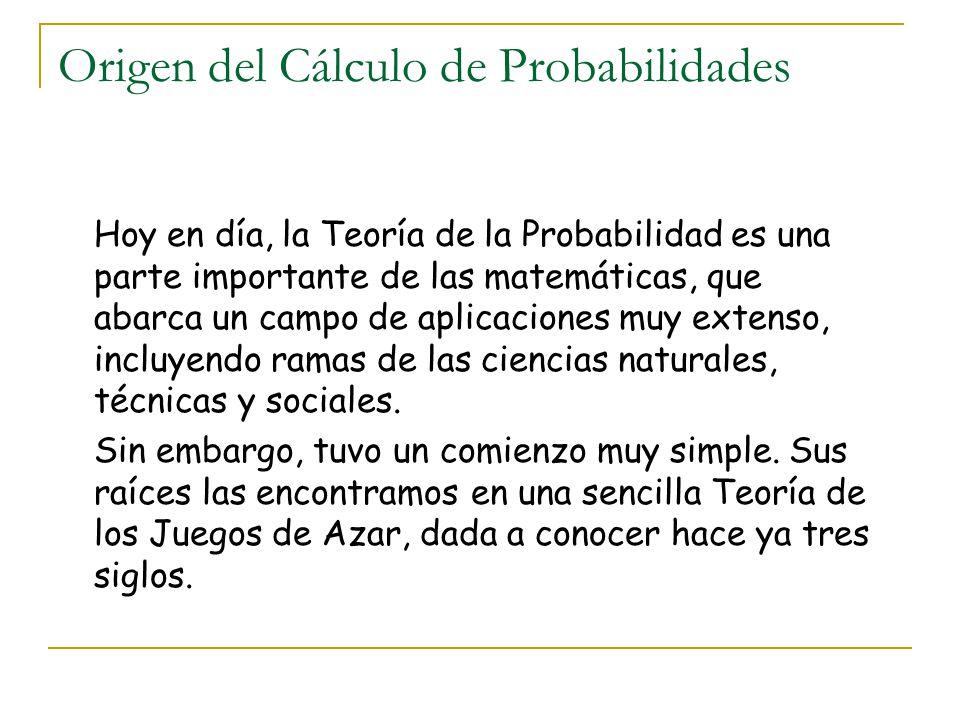 Origen del Cálculo de Probabilidades