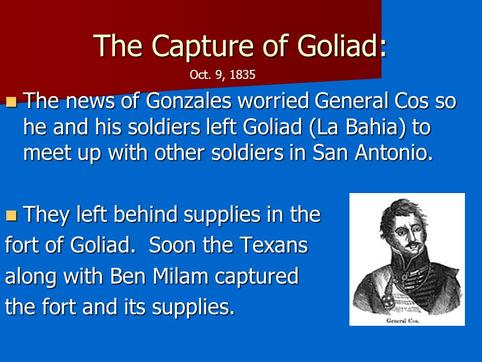 The Capture of Goliad: Oct. 9, 1835.