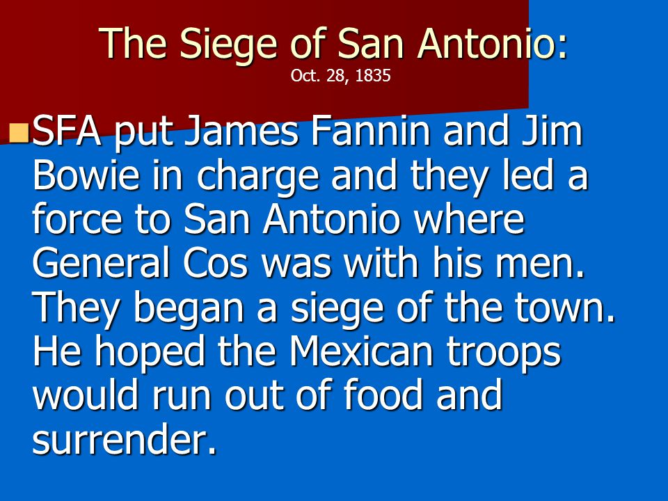 The Siege of San Antonio:
