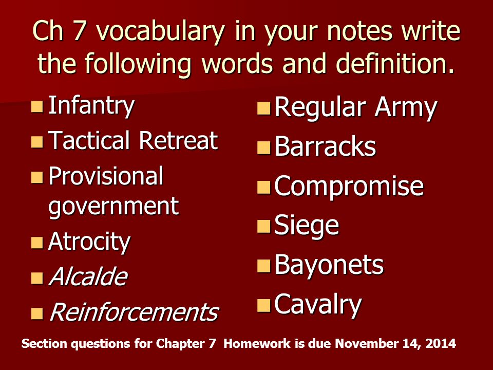 Ch 7 vocabulary in your notes write the following words and definition.