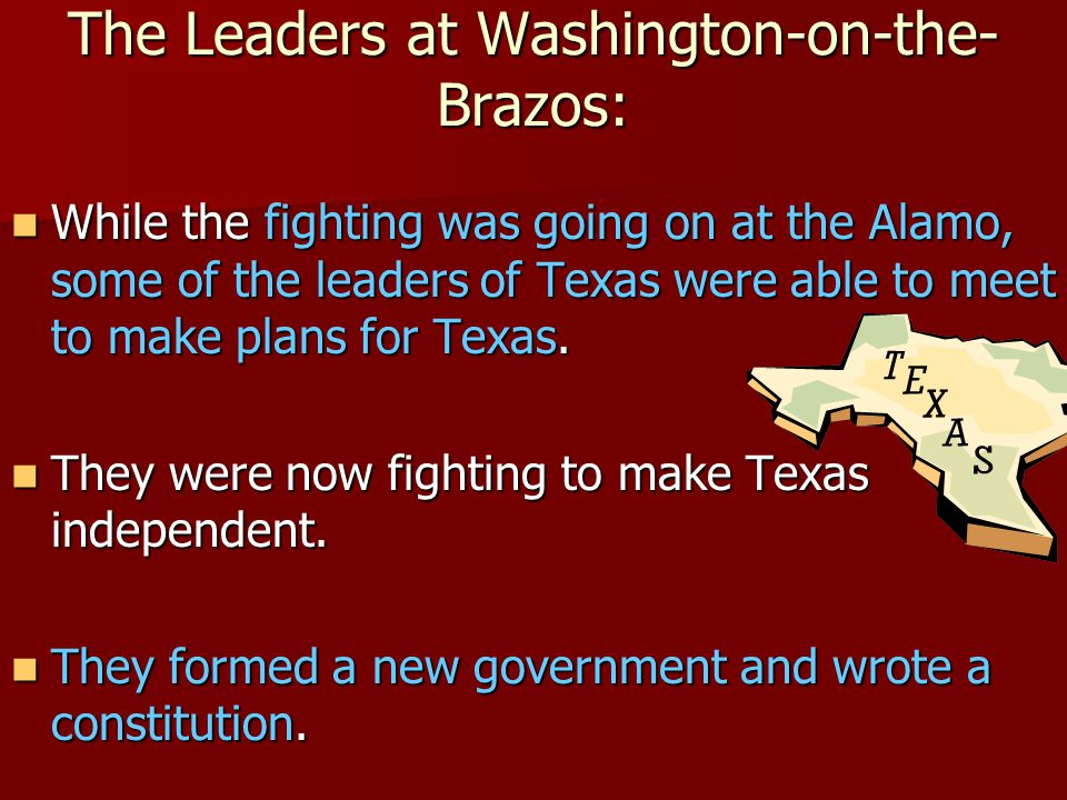 The Leaders at Washington-on-the-Brazos:
