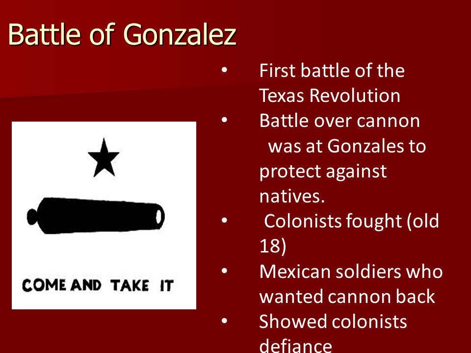 Battle of Gonzalez First battle of the Texas Revolution
