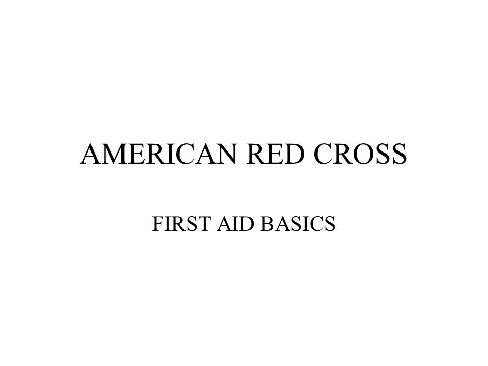 AMERICAN RED CROSS FIRST AID BASICS