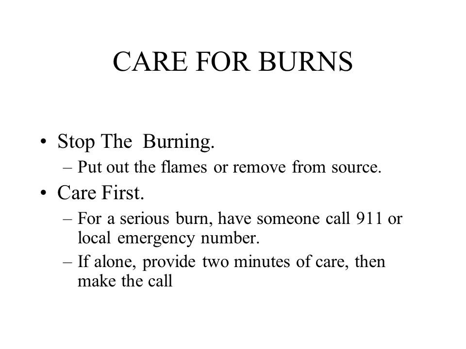 CARE FOR BURNS Stop The Burning. Care First.