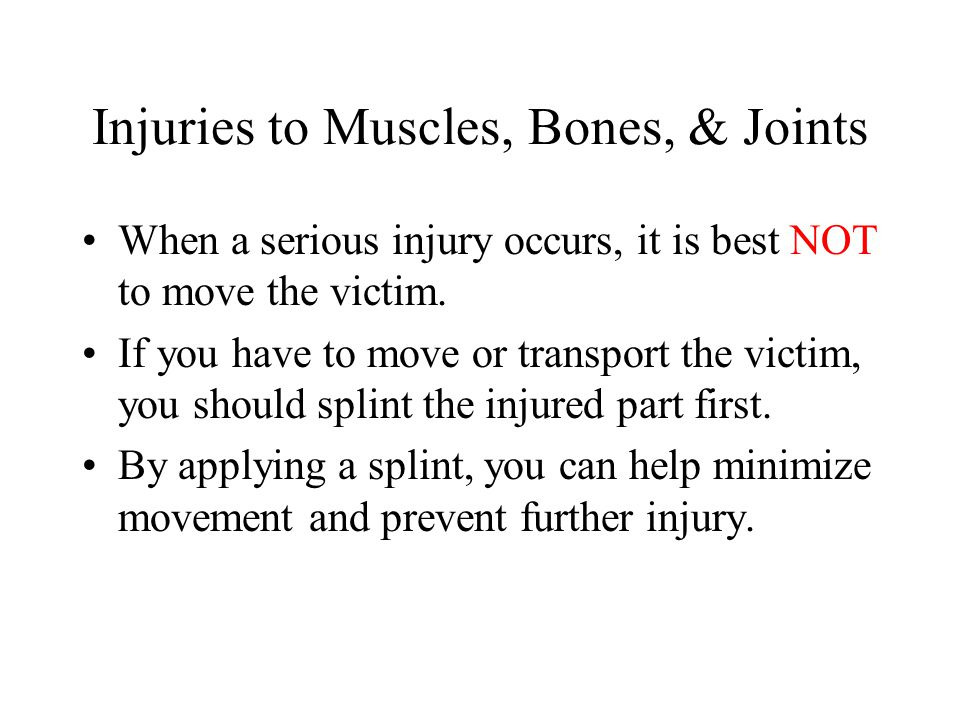Injuries to Muscles, Bones, & Joints