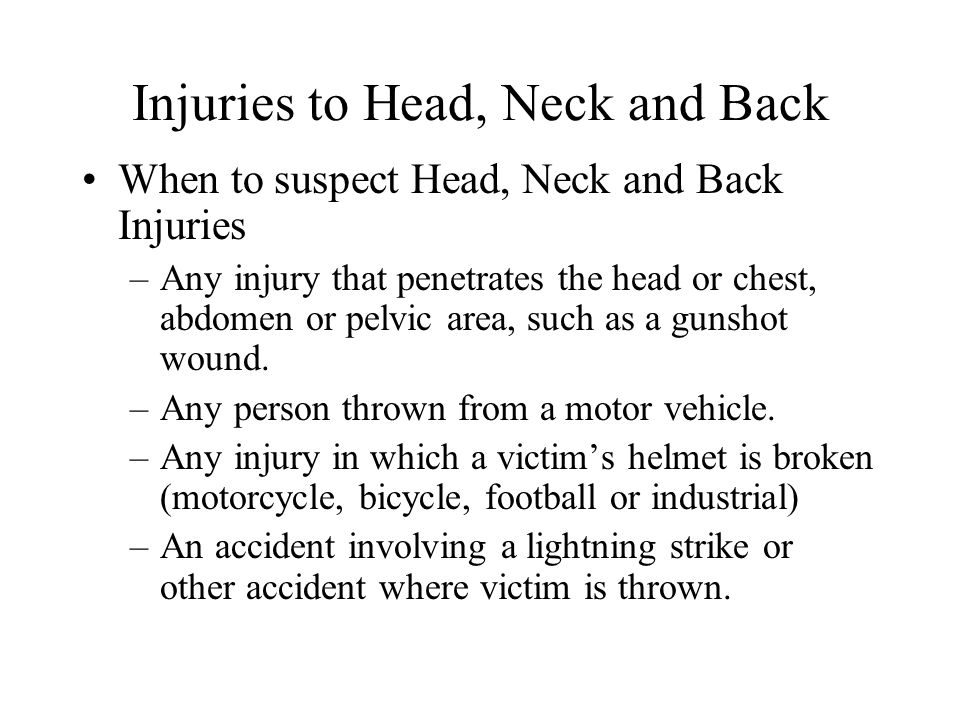 Injuries to Head, Neck and Back