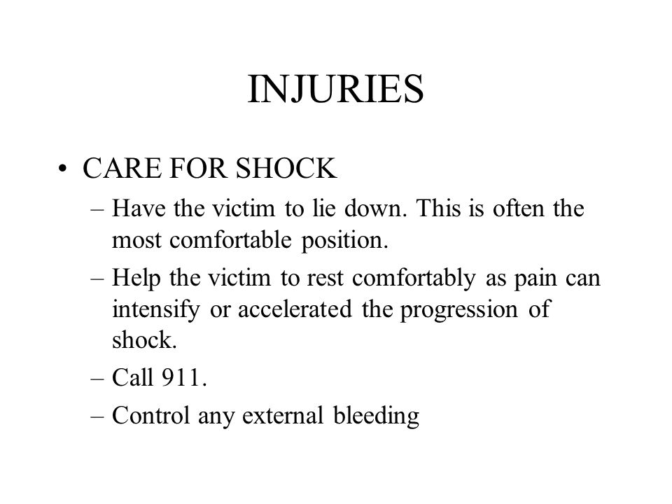INJURIES CARE FOR SHOCK