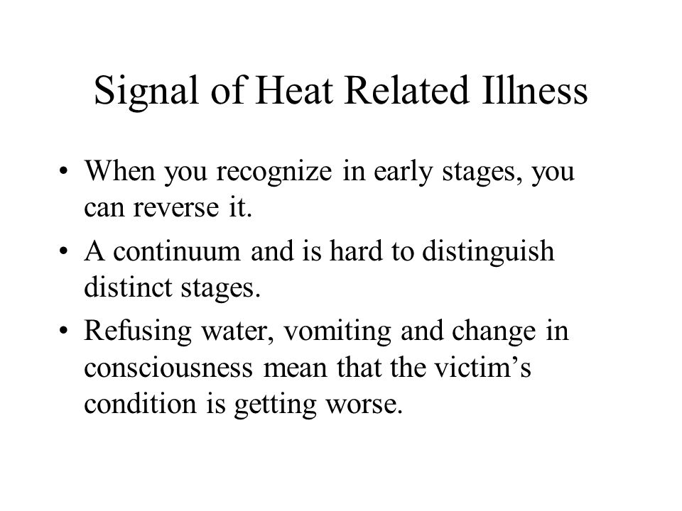 Signal of Heat Related Illness