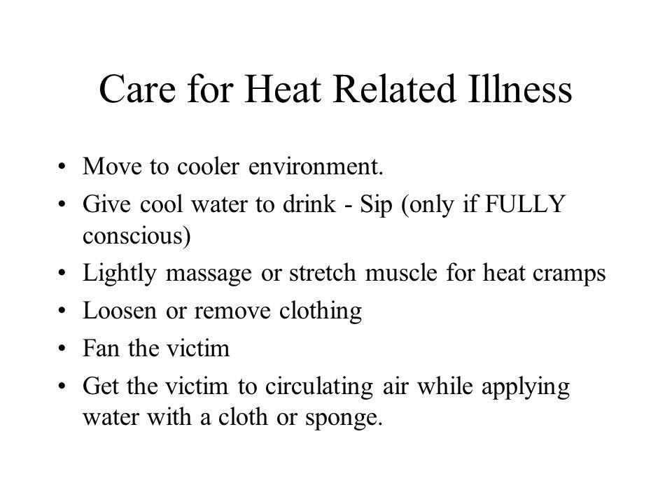 Care for Heat Related Illness