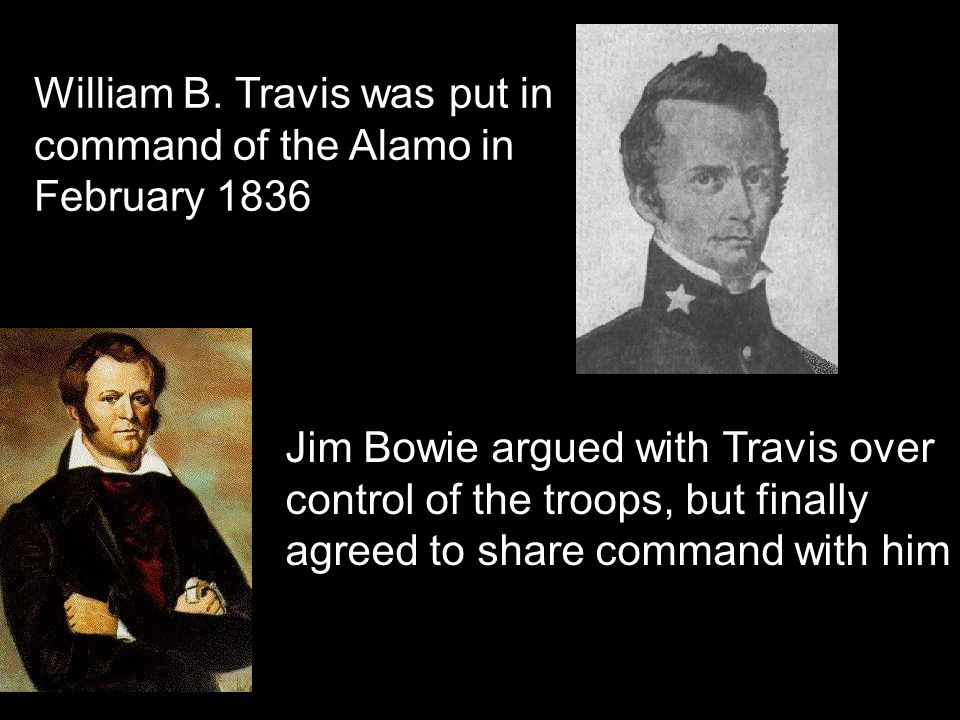 William B. Travis was put in