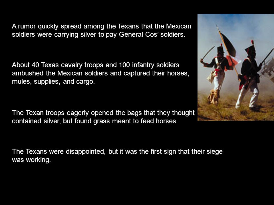 About 40 Texas cavalry troops and 100 infantry soldiers