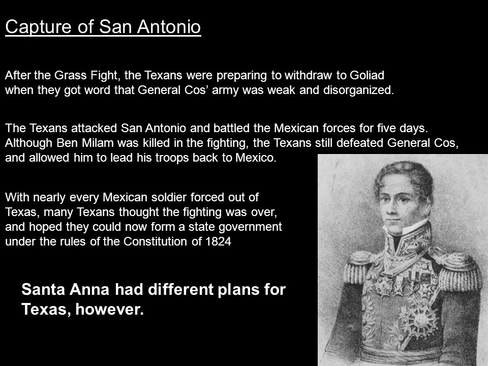 Capture of San Antonio Santa Anna had different plans for