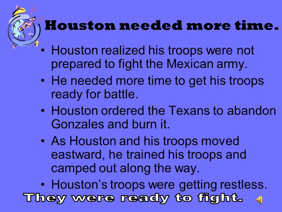 Houston needed more time.